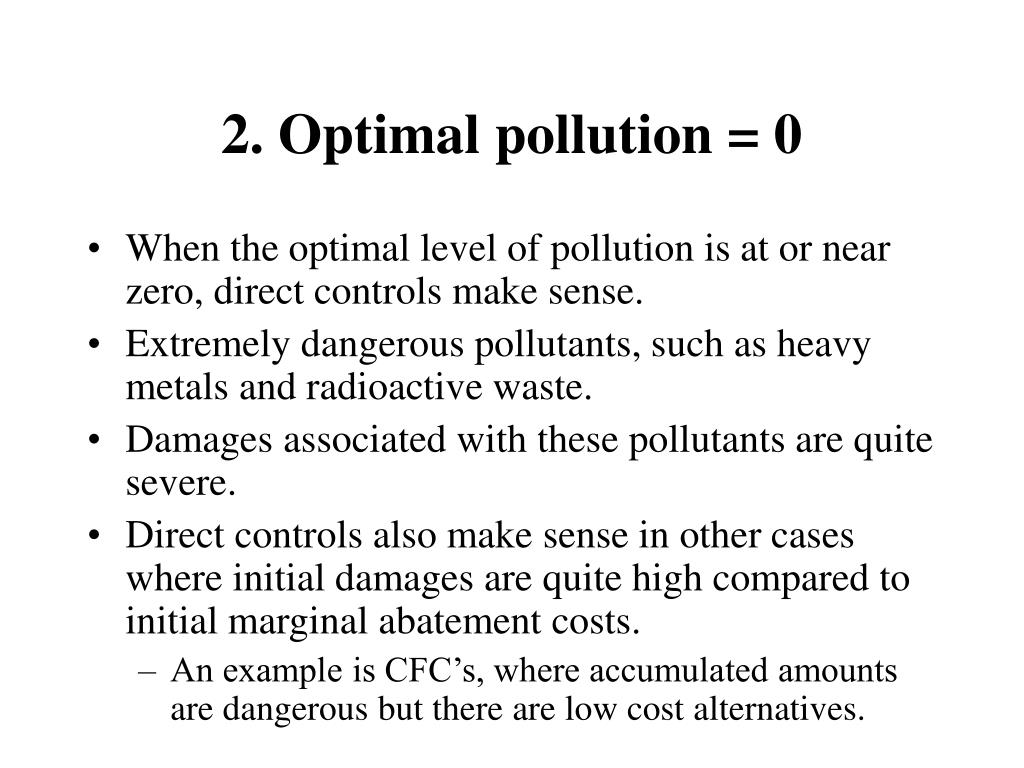 2. Optimal pollution = 0