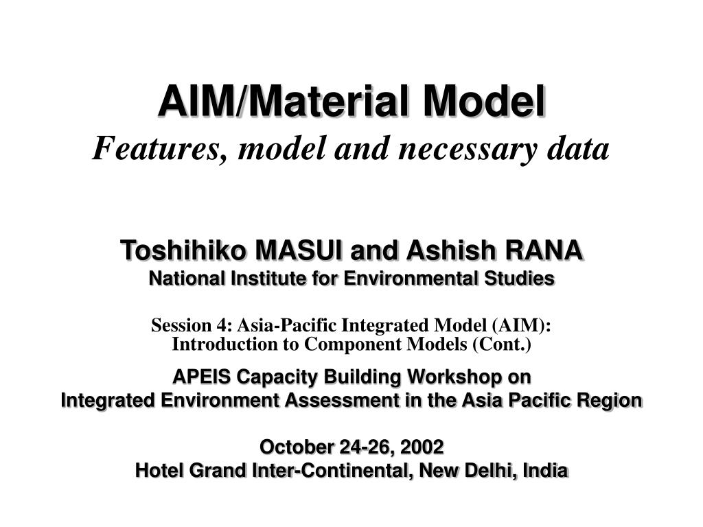aim material model features model and necessary data l.