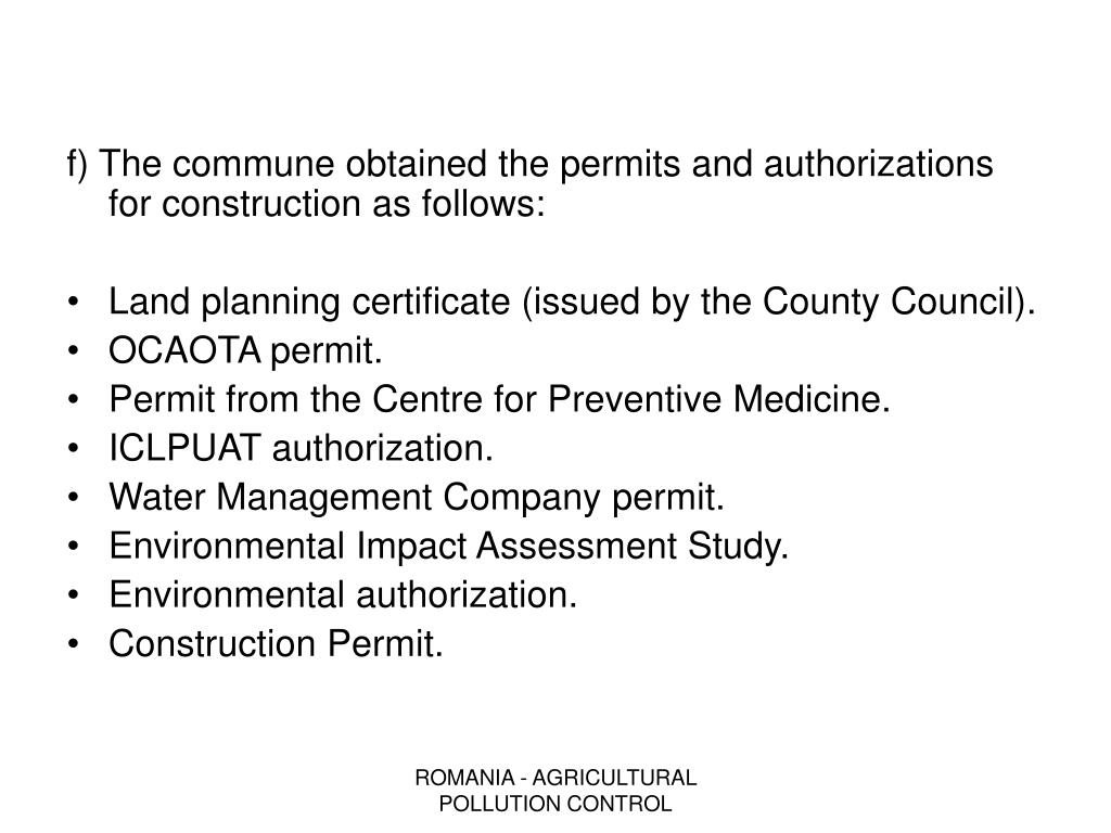 f) The commune obtained the permits and authorizations for construction as follows: