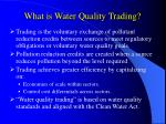 what is water quality trading
