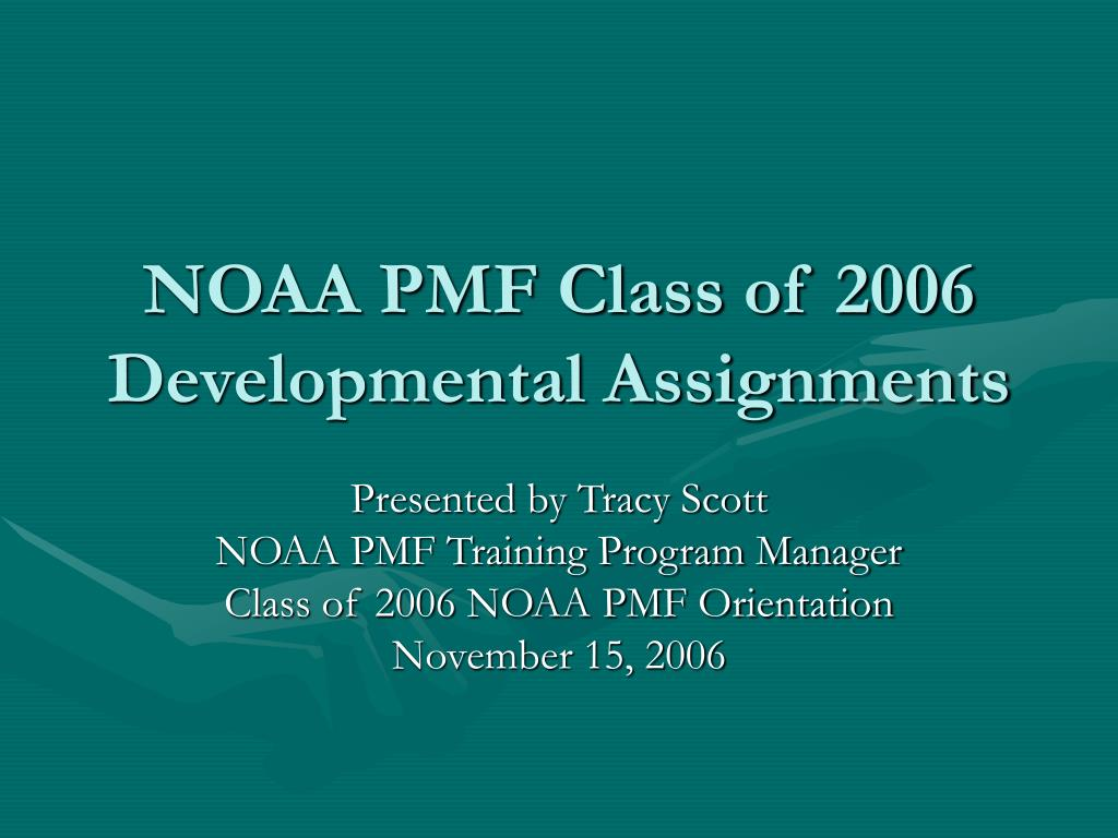 noaa pmf class of 2006 developmental assignments