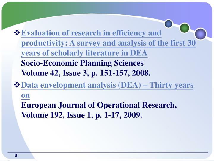 Evaluation of research in efficiency and productivity: A survey and analysis of the first 30 years o...