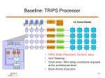 baseline trips processor