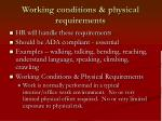 working conditions physical requirements