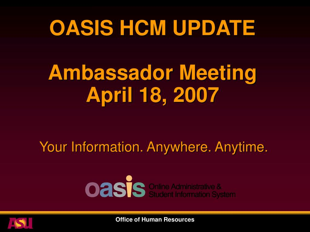 oasis hcm update ambassador meeting april 18 2007 l.