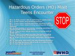 hazardous orders ho most teens encounter