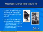 most teens work before they re 18