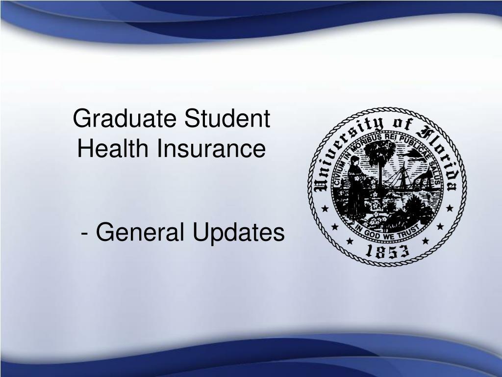 Graduate Student Health Insurance