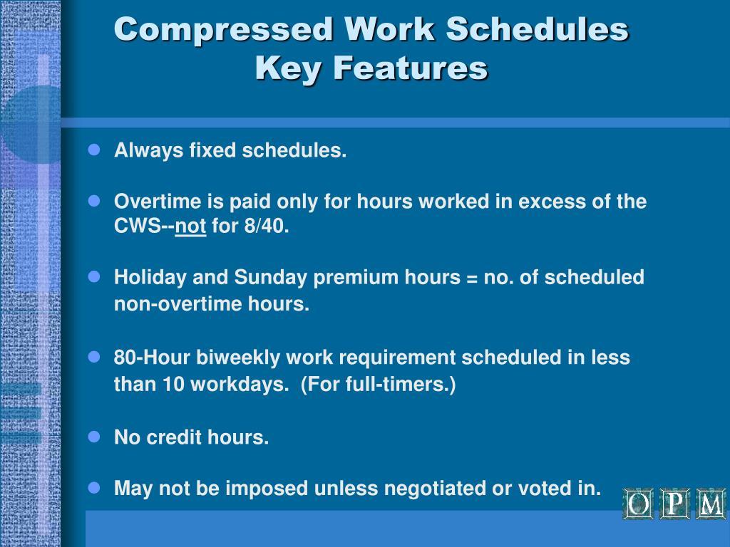 Compressed Work Schedules
