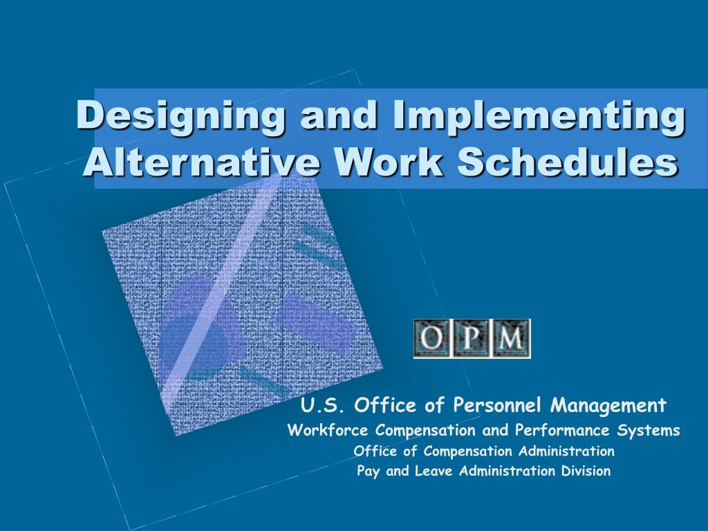 designing and implementing alternative work schedules l.