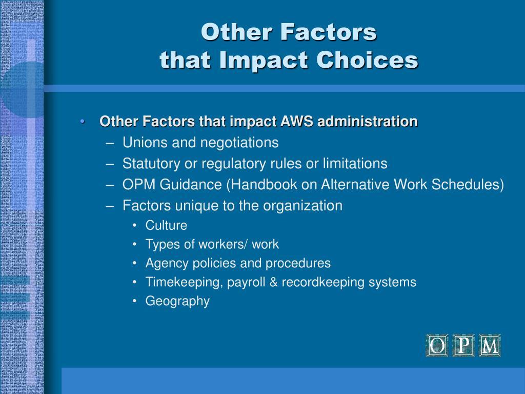 Other Factors