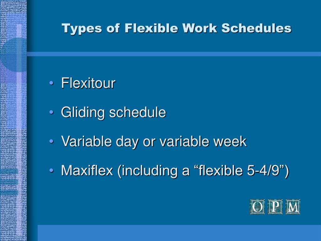 Types of Flexible Work Schedules