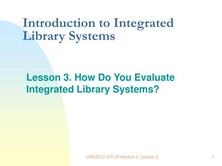 introduction to integrated library systems n.