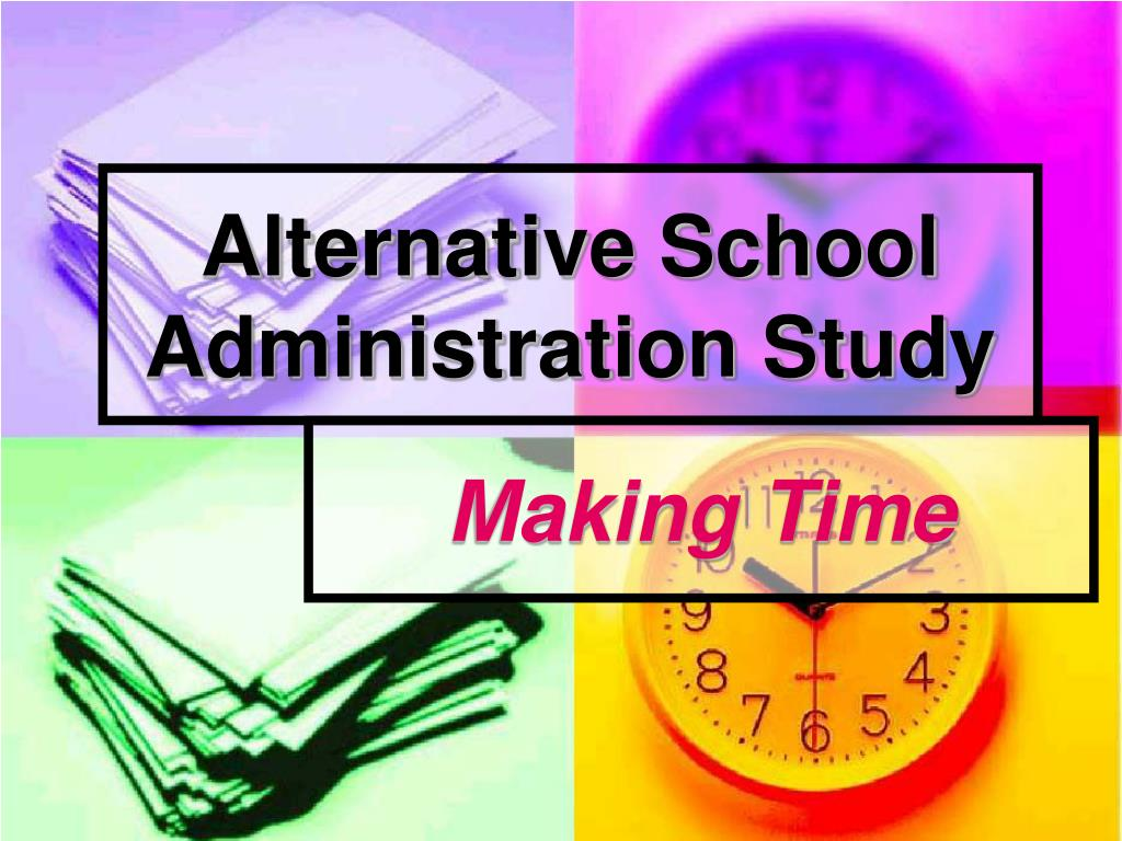 alternative school administration study l.