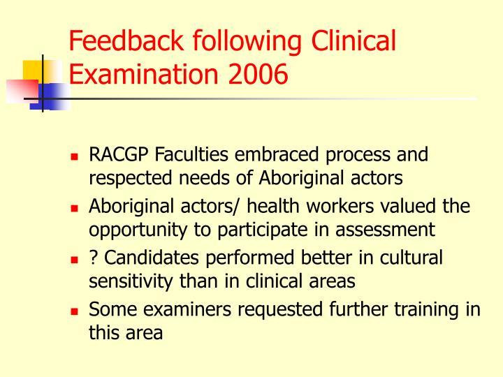 Feedback following Clinical Examination 2006
