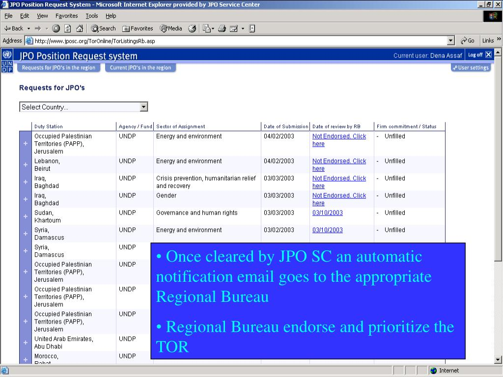 Once cleared by JPO SC an automatic notification email goes to the appropriate Regional Bureau