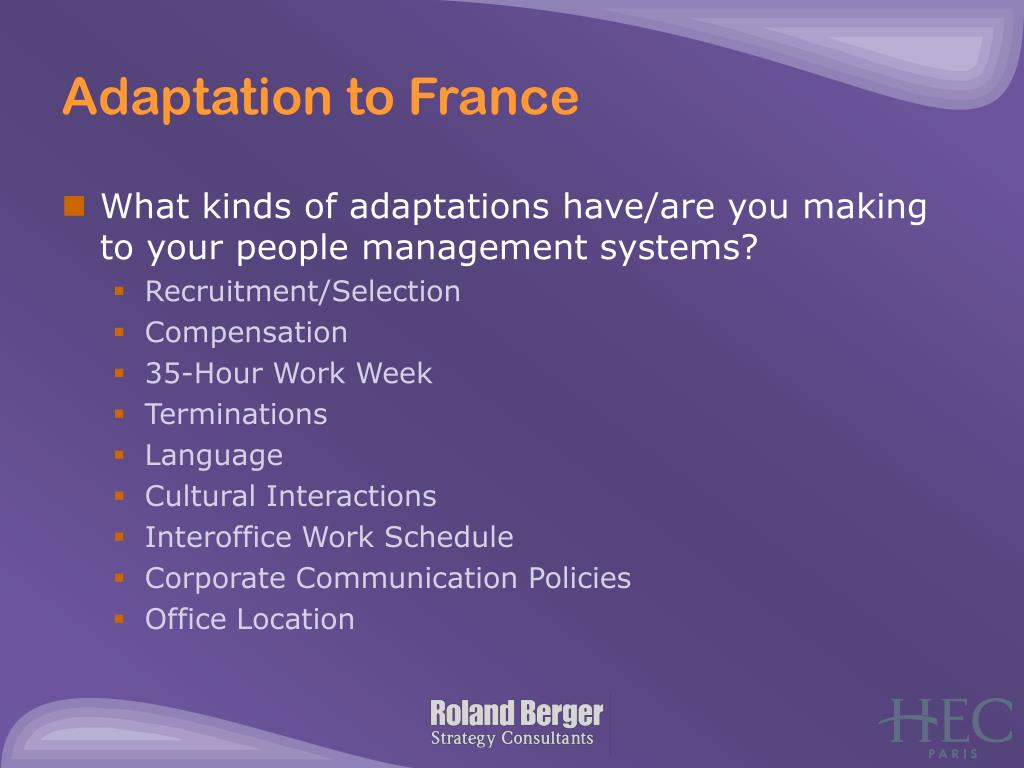 Adaptation to France