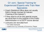 q1 cont special training for experienced experts who train new specialists