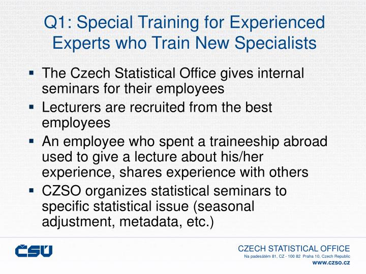 Q1 special training for experienced experts who train new specialists
