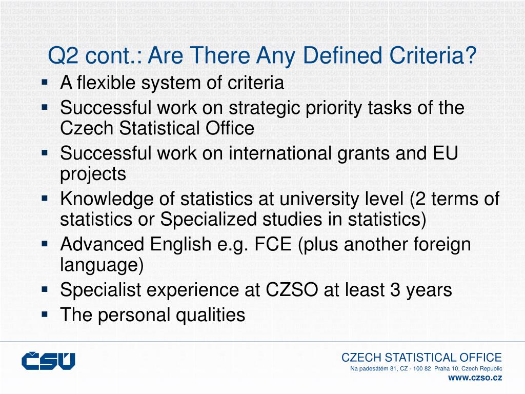 Q2 cont.: Are There Any Defined Criteria?