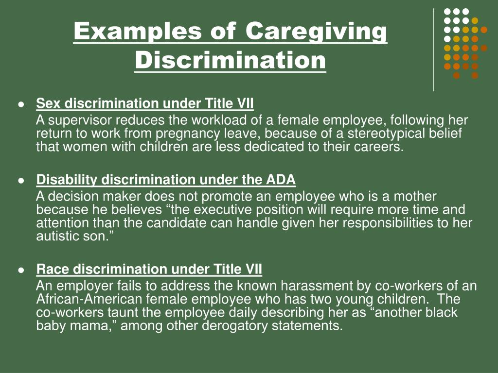 Examples of Caregiving Discrimination