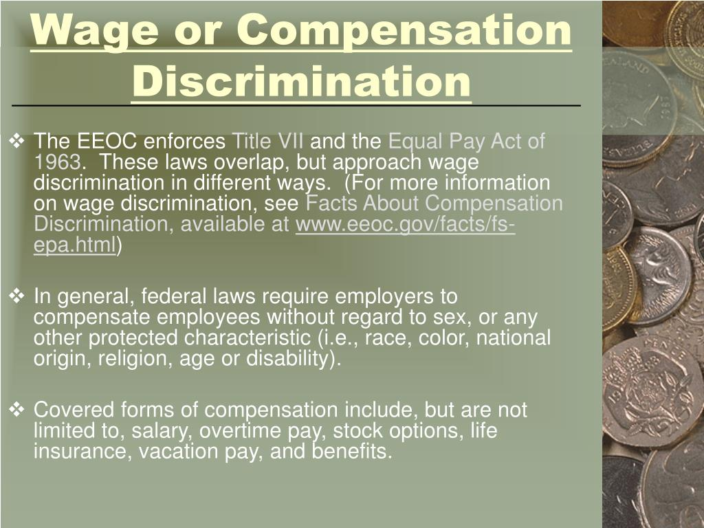 Wage or Compensation Discrimination
