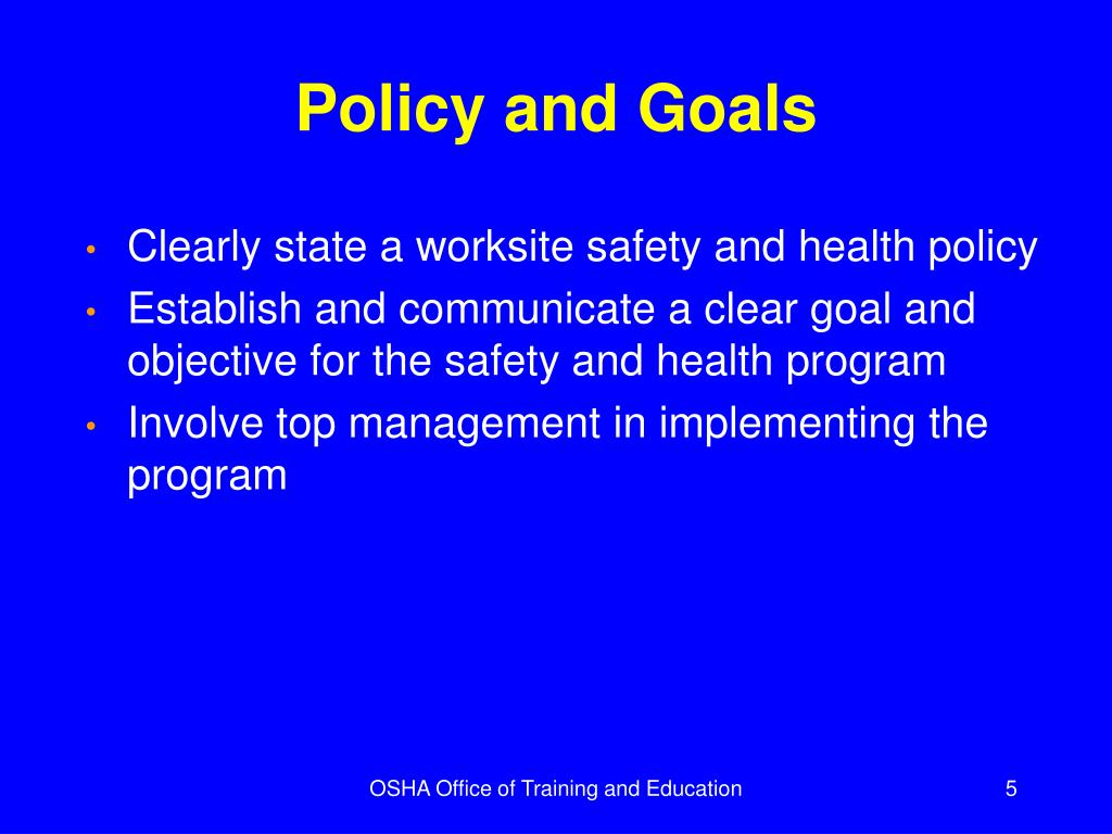Policy and Goals