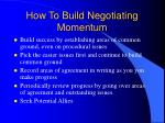 how to build negotiating momentum