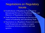 negotiations on regulatory issues
