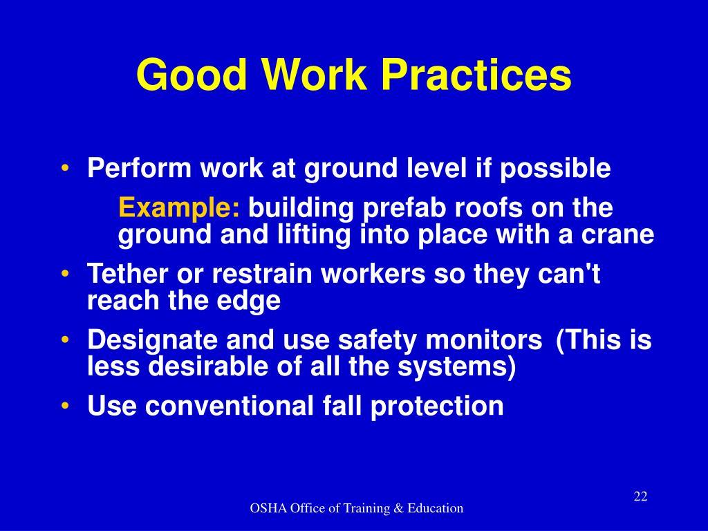 Good Work Practices
