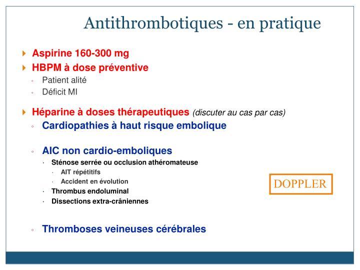 Antithrombotiques - en pratique