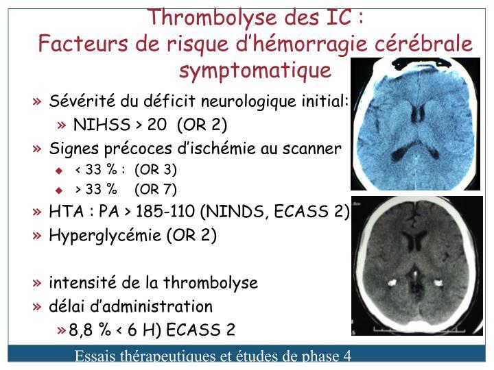 Thrombolyse des IC :