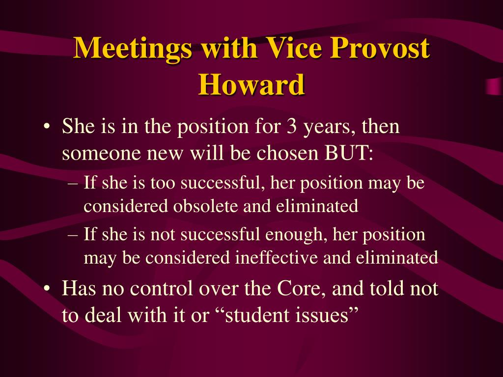 Meetings with Vice Provost Howard