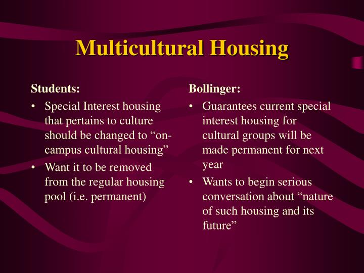 Multicultural housing