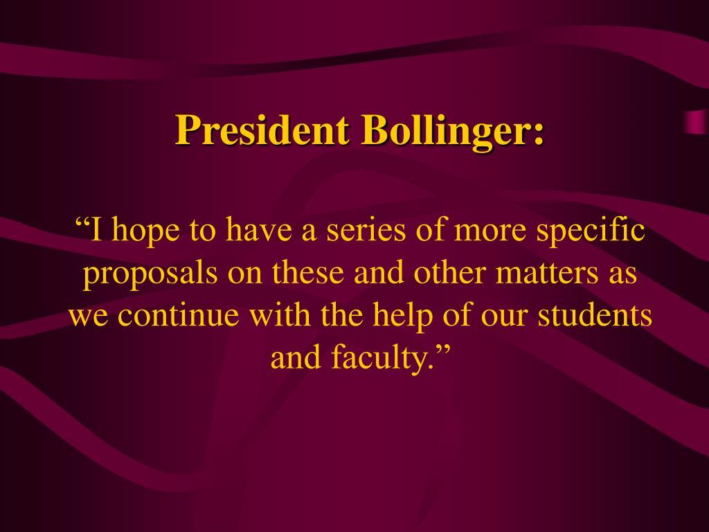 President Bollinger: