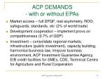 acp demands with or without epas