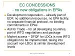 ec concessions no new obligations in epas