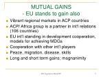 mutual gains eu stands to gain also