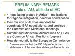 preliminary remark role of au attitude of ec