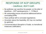 response of acp groups cautious don t rush