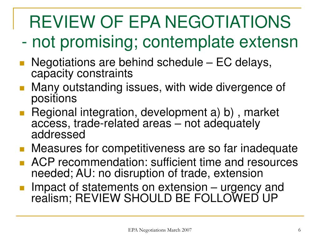 REVIEW OF EPA NEGOTIATIONS