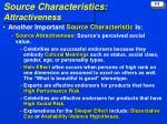 source characteristics attractiveness