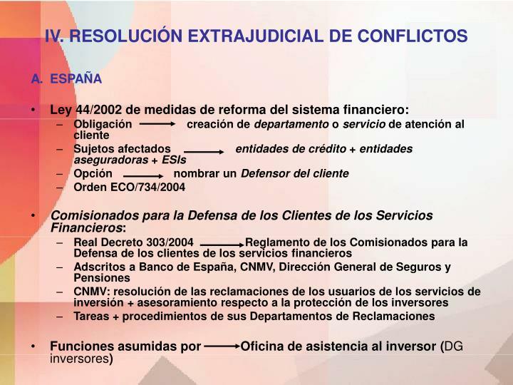 IV. RESOLUCIÓN EXTRAJUDICIAL DE CONFLICTOS
