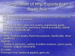 composition of mfg exports from south asia