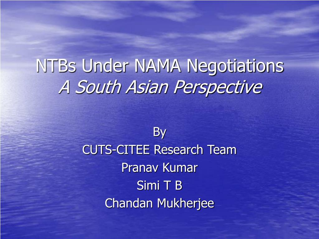 ntbs under nama negotiations a south asian perspective l.