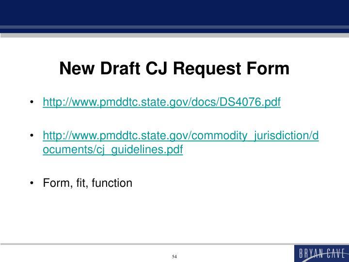 New Draft CJ Request Form