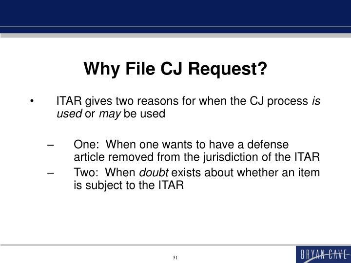 Why File CJ Request?