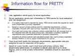 information flow for pretty