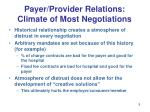 payer provider relations climate of most negotiations