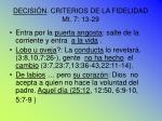 decisi n criterios de la fidelidad mt 7 13 29